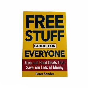 Free Stuff Guide For Everyone by Peter Sander